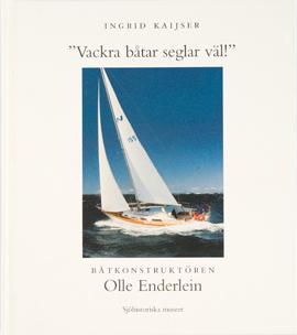 Omslaget till Boken Vackra Båtar Seglar Väl av Ingrid Kaijser